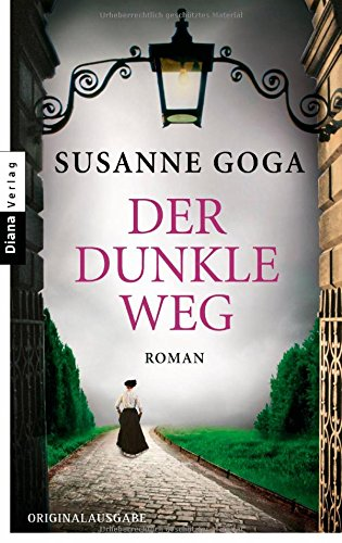 Buchseite und Rezensionen zu 'Der dunkle Weg: Roman' von Susanne Goga