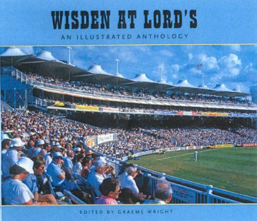Wisden at Lords: An Illustrated Anthology