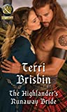 The Highlander's Runaway Bride (A Highland Feuding, Book 2) (Historical)
