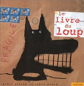 """Afficher """"Livre du loup (Le)"""""""