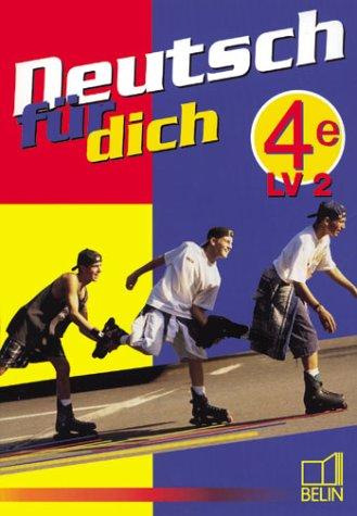 Deutsch fur dich 4e - livre de l'élève