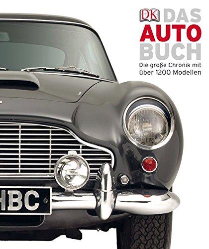 Preisvergleich Produktbild Das Auto-Buch: Die große Chronik mit über 1200 Modellen