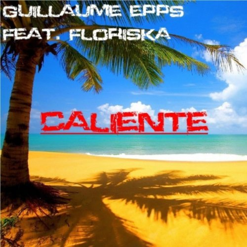 Caliente (feat. Floriska) [Radio Edit]