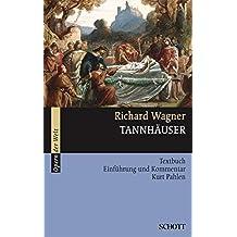 Tannhäuser: und der Sängerkrieg auf Wartburg. WWV 70. Textbuch/Libretto. (Opern der Welt)
