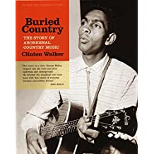 Buried Country : The Story of Aboriginal Country Music