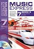 Music Express – Music Express Year 7 Book 5: Arranging Music (Book + CD + CD-ROM): Bk. 5