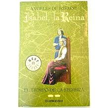 Isabel, la Reina II - el tiempo de la siembra (Bestseller (debolsillo))