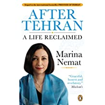 After Tehran: A Life Reclaimed