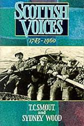 Scottish Voices 1745–1960: An Anthology