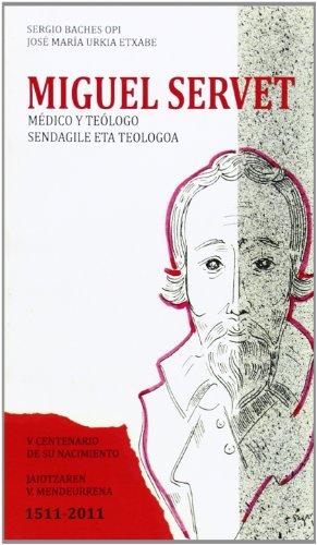 Miguel Servet Medico Y Teologo