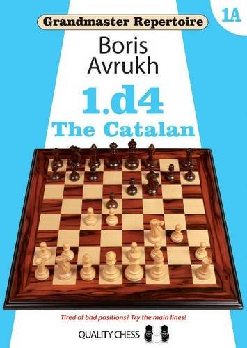 Grandmaster Repertoire 1A - The Catalan por Boris Avrukh