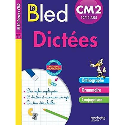 Cahier Bled - Dictées CM2