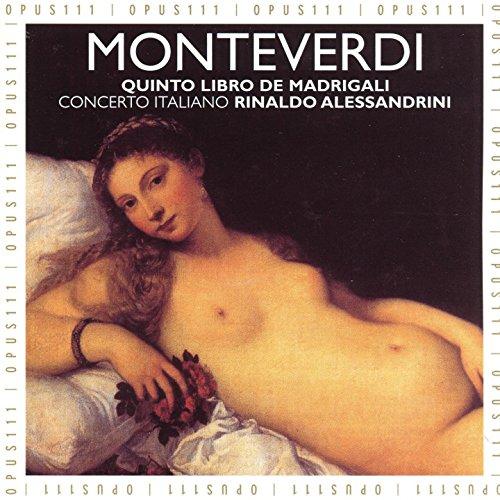 Monteverdi: Il quinto libro de madrigali