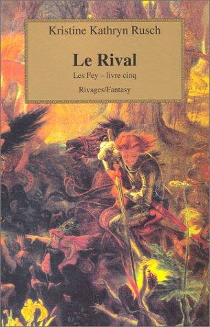 Les Fey Tome 5 : Le Rival