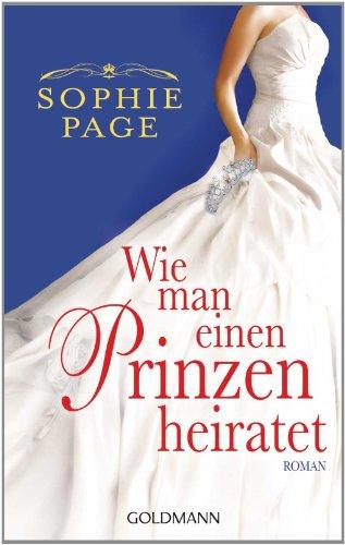 Wie man einen Prinzen heiratet: Roman