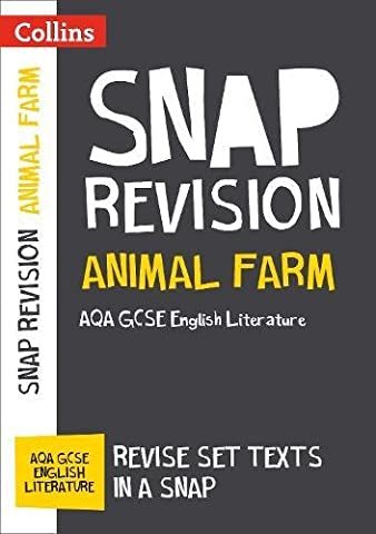 Collins Snap Revision Text Guides – Animal Farm: AQA GCSE English Literature