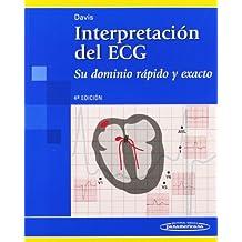 Interpretación del ECG.Su dominio rápido y exacto.