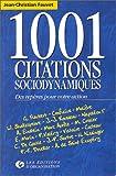 1001 citations sociodynamiques. Des repères pour votre action