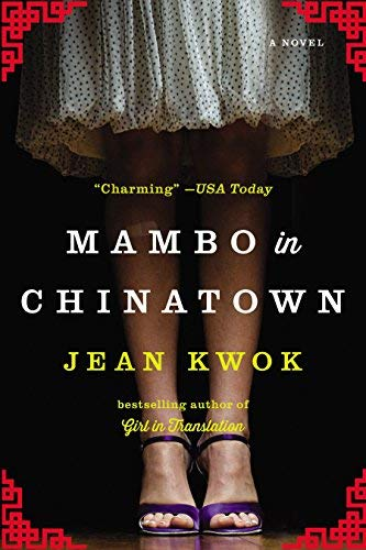 Mambo in Chinatown: A Novel by Jean Kwok (2015-07-07)
