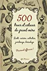 500 trucs & astuces de grand-mère vraiment efficaces par Mammar