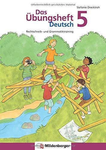 Das Übungsheft Deutsch 5: Rechtschreib- und Grammatiktraining