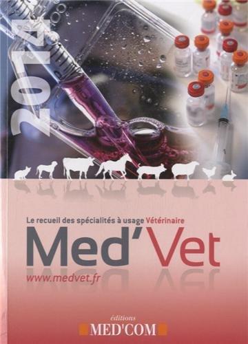Med'Vet : Le recueil des spécialités à usage vétérinaire