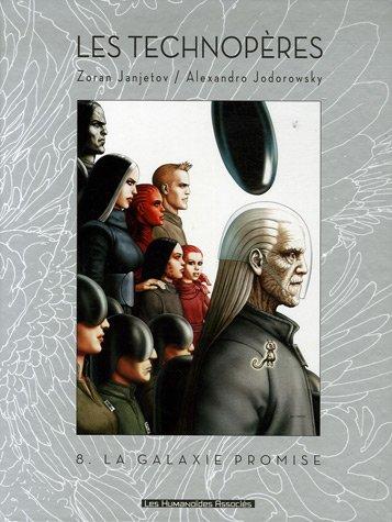 Les Technopères, Tome 8 : La galaxie promise : Edition de luxe par Zoran Janjetov