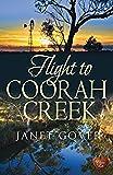 Flight to Coorah Creek (Coorah Creek 1)