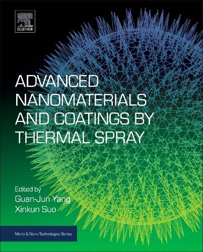 Advanced Nanomaterials and Coatings by Thermal Spray (Micro and Nano Technologies)