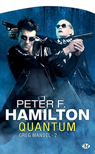 Quantum: Greg Mandel, T2 par Peter F. Hamilton