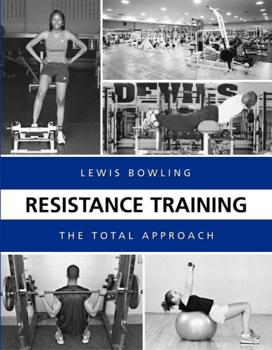 Resistance Training: The Total Approach