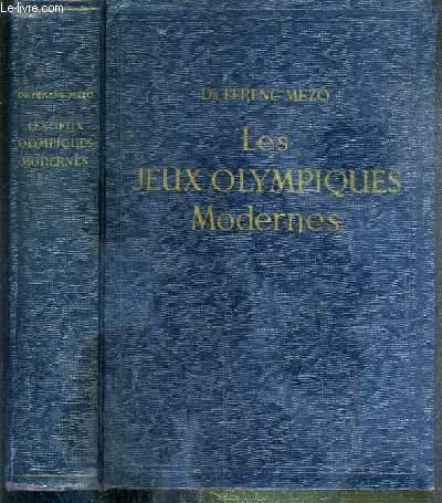 LES JEUX OLYMPIQUES MODERNES + 1 supplement de 31 pages