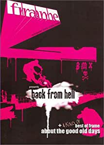 Frame BMX : Back From Hell / A Kind of Best of Frame About the Good Old Days