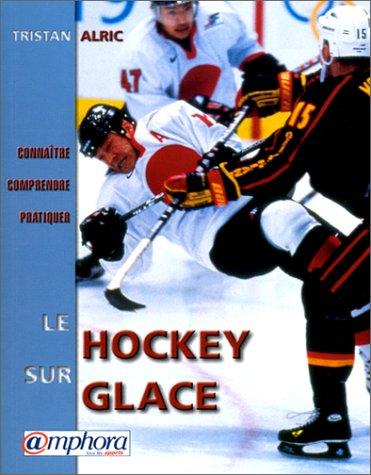 Descargar Libro Hockey sur glace de T. Alric