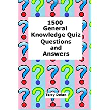 1500 General Knowledge Quiz Questions and Answers