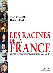 Les racines de la France (Beaux livres)