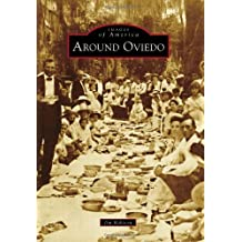 Around Oviedo (Images of America (Arcadia Publishing))