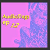 AudioSlags EP12
