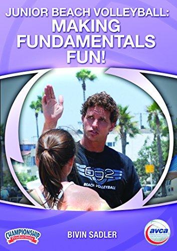Junior Beach Volleyball: Making Fundamentals Fun! by Bivin Sadler