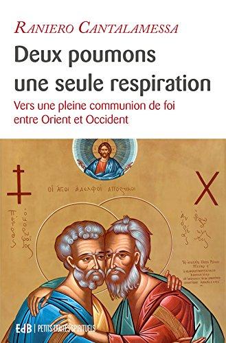 Deux poumons, une seule respiration : Vers une pleine communion de foi