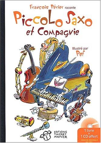 """<a href=""""/node/1913"""">Piccolo Saxo et Compagie ou la petite histoire d'un grand orchestre suivi de Passeport pour Piccolo Saxo et Compagnie</a>"""