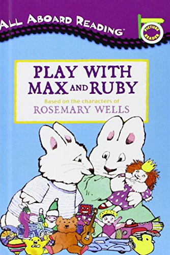 Play With Max and Ruby (All Aboard Reading Picture Reader)