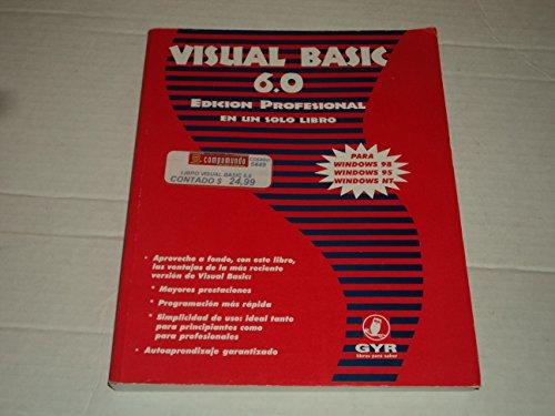 Visual Basic 6.0 - Edicion Profesional En Un por Marta Beatriz Martins Carrizo