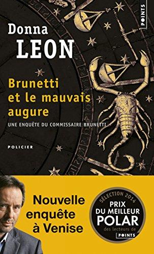 Brunetti Et Le Mauvais Augure por Donna Leon
