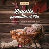 Layette, gazouillis et cie...