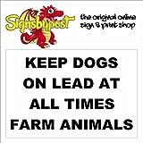 Hält Hunde auf führen Farm Tiere Schild aus Aluminium 9032, PVC oder-Vinyl-Aufkleber 30cm x 40cm approx 12