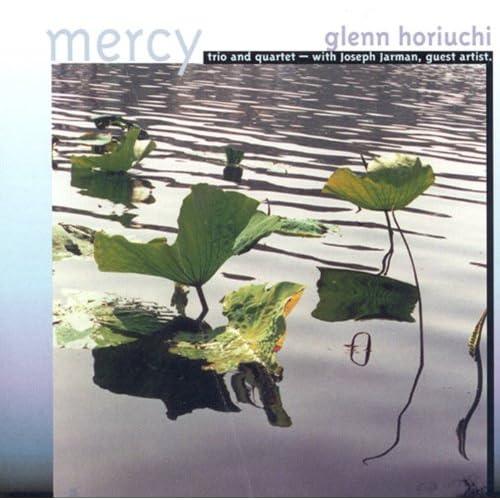 Glenn Horiuchi - Mercy