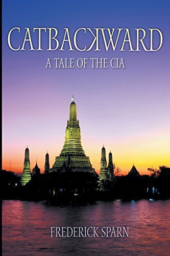 Catbackward: A Tale of the CIA by Sparn, Frederick (2015) Paperback