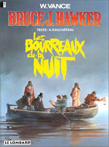 Bruce J. Hawker , n° 6 : Les bourreaux ...