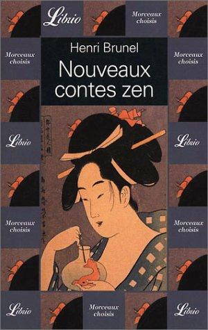 Nouveaux contes zen par Henri Brunel